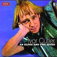 Ivor Cutler - An Elpee And Two Epees