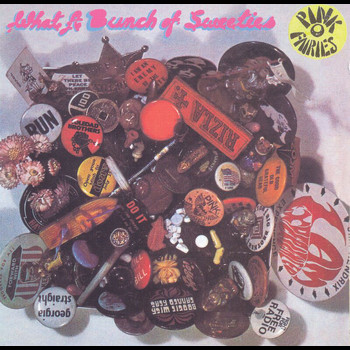 The Pink Fairies - What A Bunch Of Sweeties
