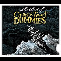 Crash Test Dummies - The Best Of Crash Test Dummies