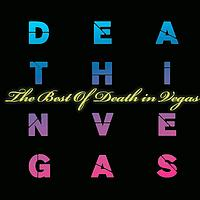Death In Vegas - The Best Of