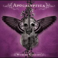 Apocalyptica - Worlds Collide (Explicit)