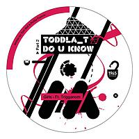 Toddla T - Do You Know Pt.2