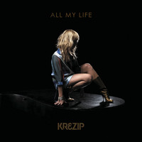 Krezip - All My Life