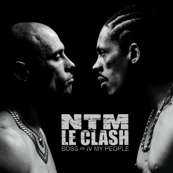 Suprême NTM - Le Clash (B.O.S.S. vs. IV My People) (Explicit)