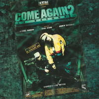 Suprême NTM - Come Again 2 - Le retour (Explicit)