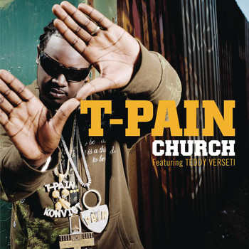 T-Pain - Church (Explicit)