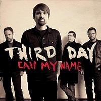 Third Day - Call My Name