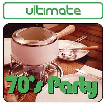 Various Artists - Ultimate 70's Party