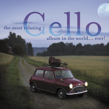 Various Artists - The Most Relaxing Cello Album