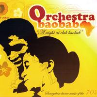 Orchestra Baobab - A Night At Club Baobab