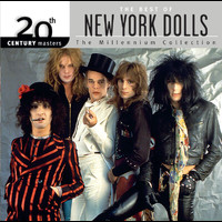 New York Dolls - 20th Century Masters: The Millennium Collection: Best Of The New York Dolls