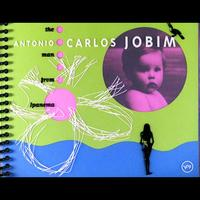 Antonio Carlos Jobim - The Man From Ipanema