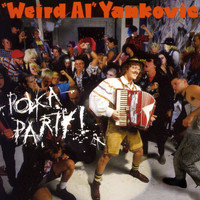 """Weird Al"" Yankovic - Polka Party"