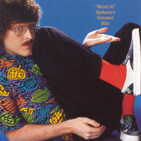 """Weird Al"" Yankovic - Greatest Hits"