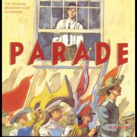 Original Broadway Cast of Parade - Parade (Original Broadway Cast Recording)