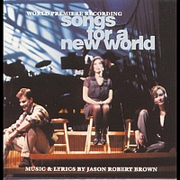 Original Off-Broadway Cast of Songs for a New World - Songs for a New World (Original Off-Broadway Cast Recording)