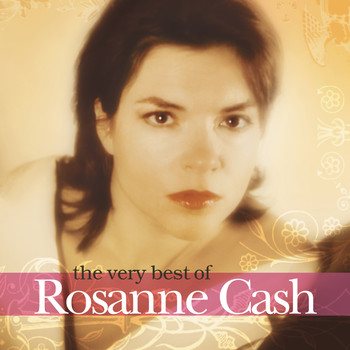 Rosanne Cash - The Very  Best Of Rosanne Cash