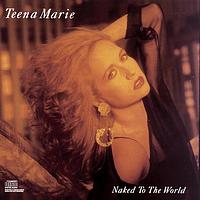 Teena Marie - Naked To The World