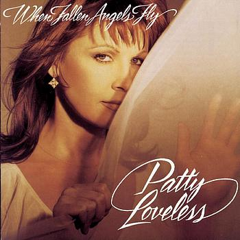 Patty Loveless - When Fallen Angels Fly