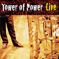 Tower Of Power - Soul Vaccination: Tower Of Power Live