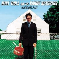 Mike Viola and the Candy Butchers - Falling Into Place