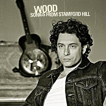 Wood - Songs From Stamford Hill