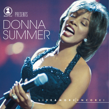 Donna Summer - VH1 Presents Live & More Encore!
