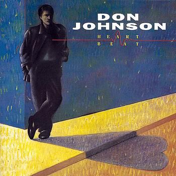 Don Johnson - HEARTBEAT