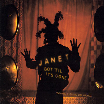 Janet Jackson - Got 'Til It's Gone (Explicit)