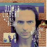 Ottmar Liebert & Luna Negra - The Hours Between Night + Day
