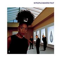 M People - Bizarre Fruit
