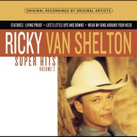 Ricky Van Shelton - Super Hits, Vol. 2