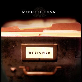 Michael Penn - Resigned