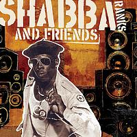 Shabba Ranks - Shabba Ranks and Friends