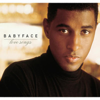 Babyface - Love Songs