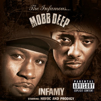 Mobb Deep - Infamy (Explicit)