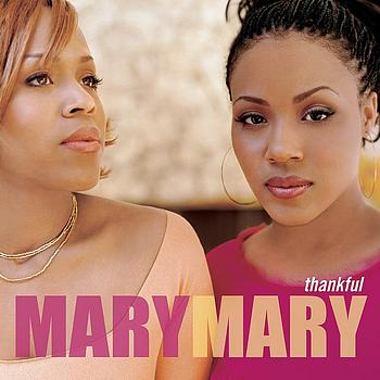 Mary Mary - Thankful
