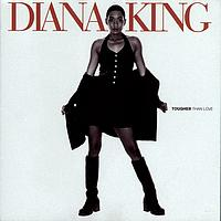 Diana King - Tougher Than Love