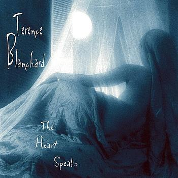Terence Blanchard - The Heart Speaks