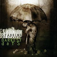 Stabbing Westward - Darkest Days (Explicit)