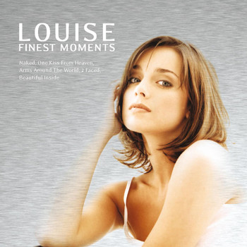 Louise - Finest Moments