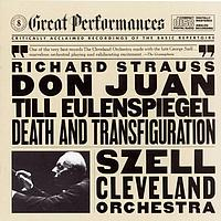 George Szell - Strauss: Til Eulenspiegel's Merry Pranks, Op. 28, Don Juan, Op. 20, and Death and Transfiguration, Op. 24