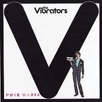 The Vibrators - Pure Mania