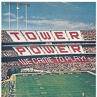 Tower Of Power - We Came To Play!