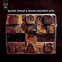 Blood, Sweat & Tears - Greatest Hits