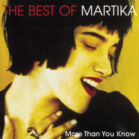Martika - More Than You Know - The Best Of Martika