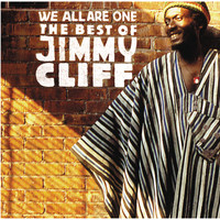 Jimmy Cliff - We All Are One: The Best Of Jimmy Cliff