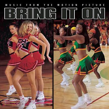 Bring It On - Music From The Motion Picture - Bring It On - Music From The Motion Picture