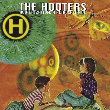 The Hooters - Hooterization: A Retrospective