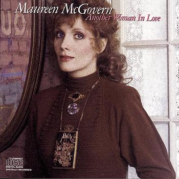 Maureen McGovern - Another Woman in Love